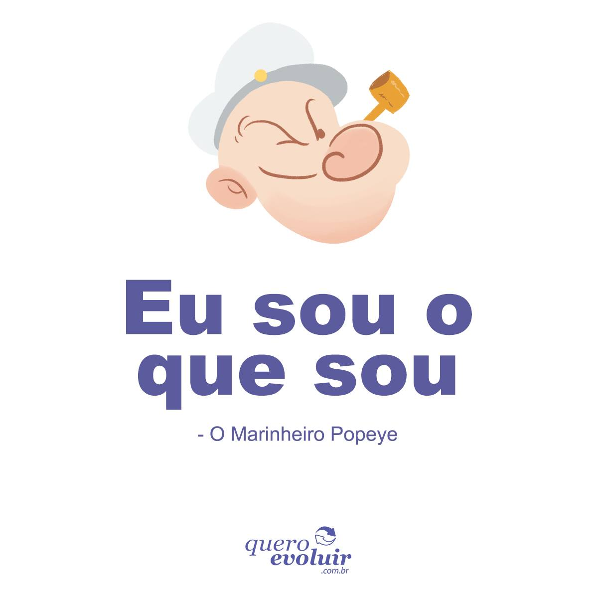 Frases de reflexão - Popeye