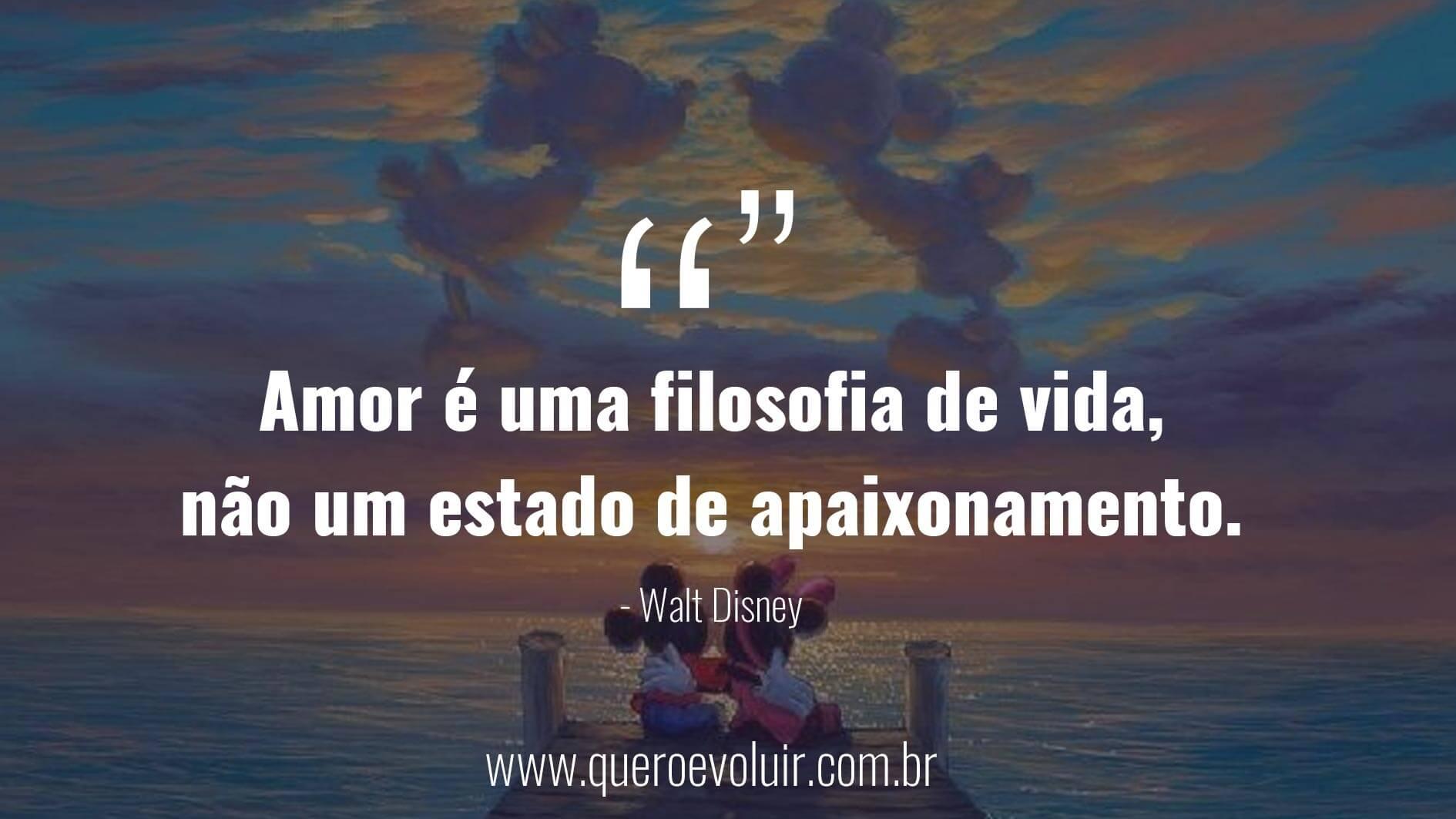 frases de amor verdadeiro Walt Disney