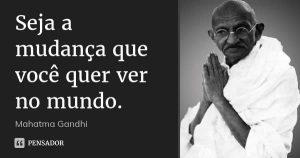Gandhi - Decisão de mudar